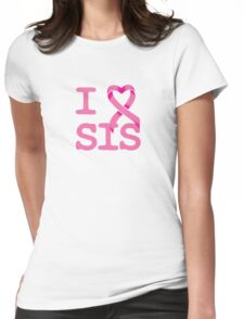I Heart SIS - Breast Cancer Awareness Womens Fitted T-Shirt