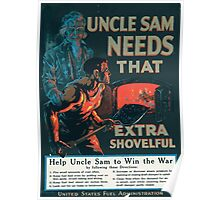 Uncle Sam needs that extra shovelful Poster