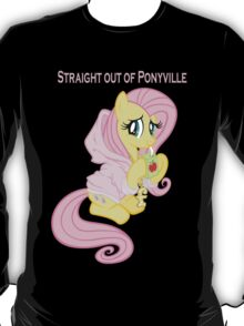 Straight out of Ponyville T-Shirt