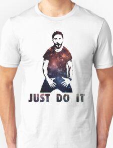 Just Do It Shia Labeouf Galaxy T-Shirt