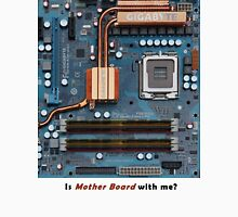 Mother Board for Computer Unisex T-Shirt