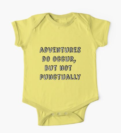 Adventures do occur, but not punctually One Piece - Short Sleeve