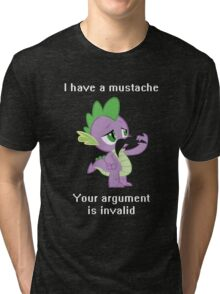 I have a mustache, your argument is invalid. Tri-blend T-Shirt