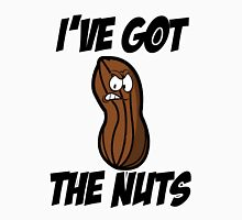 Ive got the nuts - peanut Unisex T-Shirt