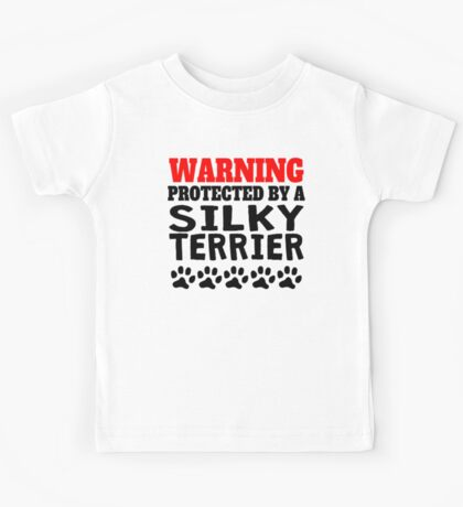 Protected By A Silky Terrier Kids Tee