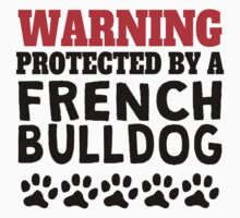 Protected By A French Bulldog Kids Tee