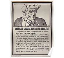 Americas success in war and industry depends on the co operation of those who hire earn or spend 002 Poster