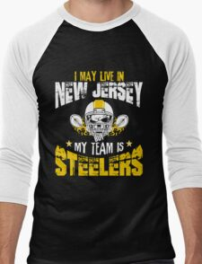I May Live In New Jersey. My Team Is Steelers. Men's Baseball ¾ T-Shirt