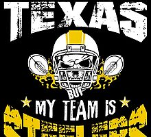 I May Live In Texas. My Team Is Steelers. by sports-tees