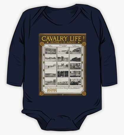 Cavalry life! In the US Army If you want to have a good time jine the cavalry! Jeb Stuarts song One Piece - Long Sleeve