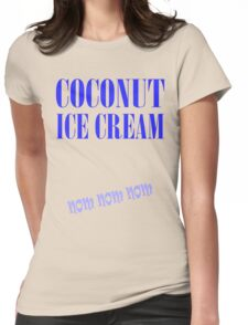 COCONUT ICE CREAM T-Shirt