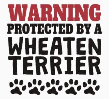 Protected By A Wheaten Terrier Kids Tee