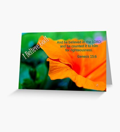 And He Believed in the Lord. . . Greeting Card