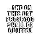 And On this Day - Prosecco by appfoto