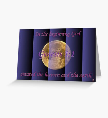In the Beginning God. . . Greeting Card
