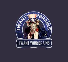 "I want You""re brains"" Unisex T-Shirt"