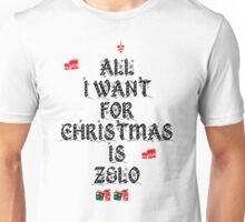 All I want for Christmas is Zelo Unisex T-Shirt