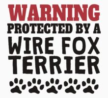 Protected By A Wire Fox Terrier Baby Tee