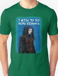 Illyria - I wish to do more violence T-Shirt