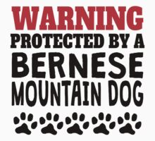 Protected By A Bernese Mountain Dog Kids Tee