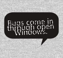 Bugs come in through open Windows. by Cyndiee Ejanda
