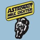 Astronaut Mike Dexter by gerrorism