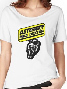 Astronaut Mike Dexter Women's Relaxed Fit T-Shirt