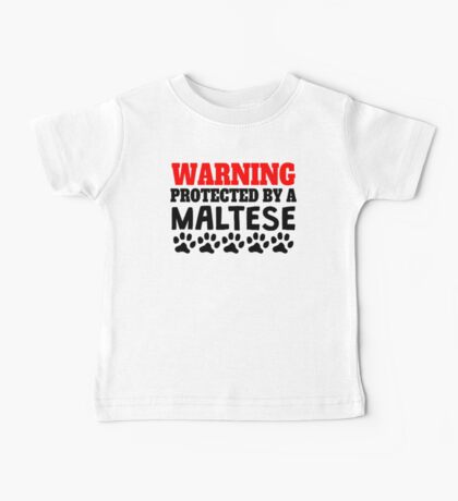 Protected By A Maltese Baby Tee