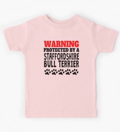 Protected By A Staffordshire Bull Terrier Kids Tee
