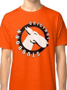 EBT Stubborn Original Design Classic T-Shirt