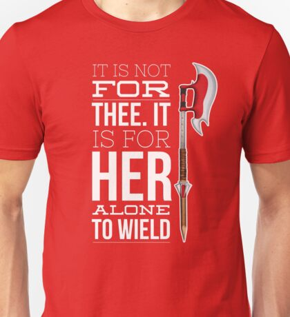 Buffy - it is not for thee Unisex T-Shirt