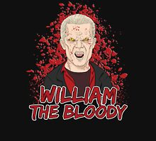 William the Bloody Unisex T-Shirt