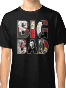 Buffy the Vampire Slayer - BIG BAD Variant Classic T-Shirt