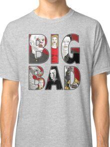 Buffy the Vampire Slayer - BIG BAD Variant Classic T-Shirt