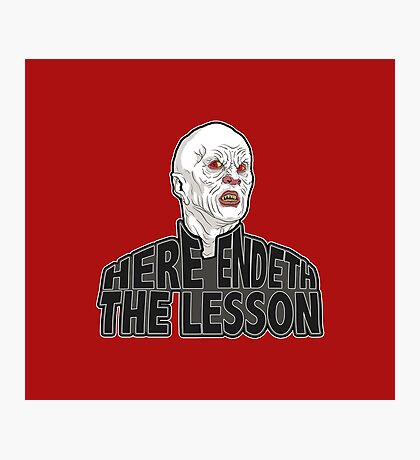 Here Endeth The Lesson Photographic Print
