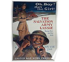 Oh boy! Thats the girl! The Salvation Army lassie keep her on the job Poster