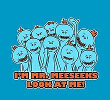 I'm Mr. Meeseeks. Look at me!  by BovaArt