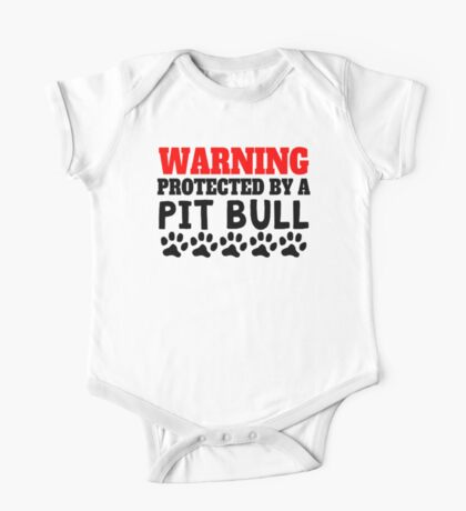 Protected By A Pit Bull One Piece - Short Sleeve