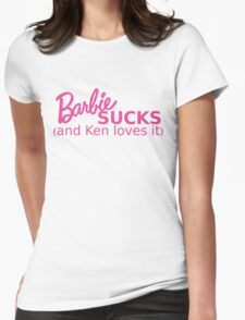 Barbie Sucks! Womens Fitted T-Shirt