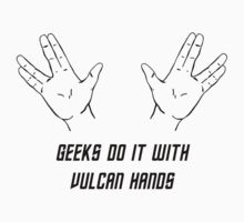 Geeks Do It With Vulcan Hands by Buleste