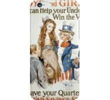 Boys and girls! You can help your Uncle Sam win the war save your quarters buy War Savings Stamps 002 iPhone Case/Skin