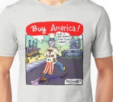 """Buy America!"" Unisex T-Shirt"