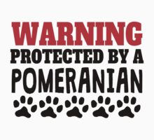 Protected By A Pomeranian Baby Tee