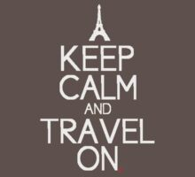 keep calm and travel on Kids Clothes