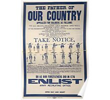 The father of our country appealed for soldiers as followsDo as our forefathers did in 1776 Enlist Army recruiting office open day and night 0001 Poster