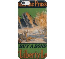 Crush the Prussian Buy a bond 3rd Liberty Loan 002 iPhone Case/Skin