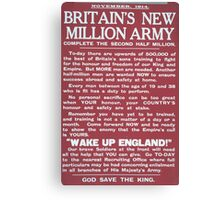 Britains new million army Complete the second half million 575 Canvas Print