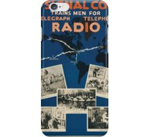 The Signal Corps trains men for telegraph telephone radio There is in your locality a US Army recruiting office iPhone Case/Skin