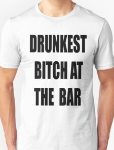 Drunkest  T-Shirt