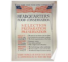 Headquarters food conservation Selection preparation preservation 002 Poster